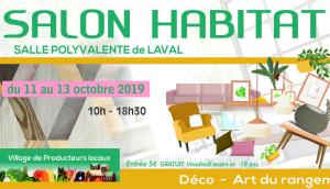 Salon de l'Habitat LAVAL – 11-12 & 13 octobre 2019